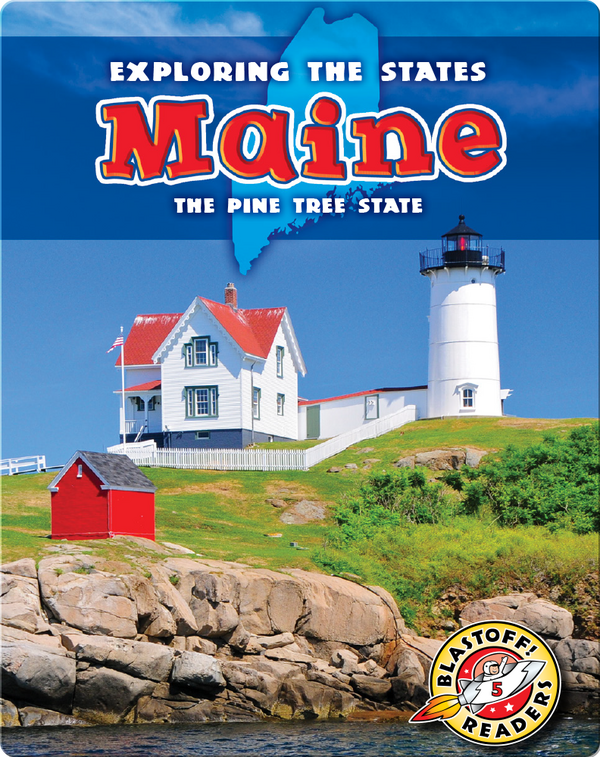 Exploring the States: Maine