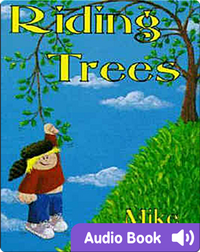 Riding Trees: Denny & I Stories, Volume 1