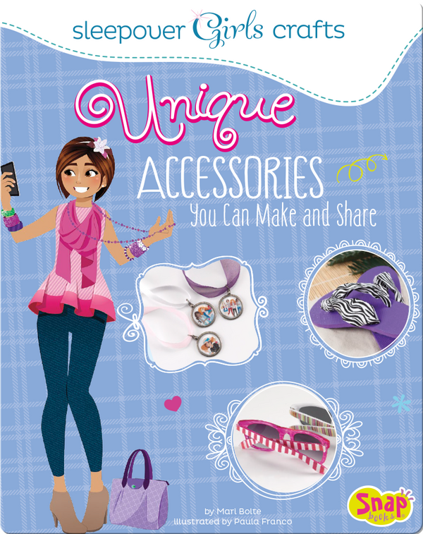 Unique Accessories You Can Make and Share
