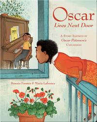 Oscar Lives Next Door