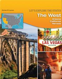 The West: Arizona, California, Nevada