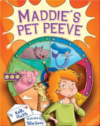 Maddie's Pet Peeve