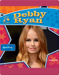 Debby Ryan: Disney TV Star