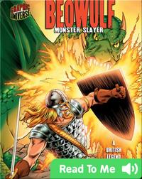 Beowulf: Monster Slayer [A British Legend]