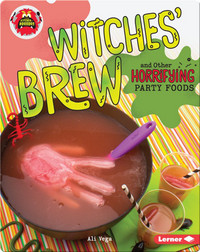 Witches' Brew and Other Horrifying Party Foods