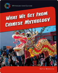 What we get from Chinese Mythology