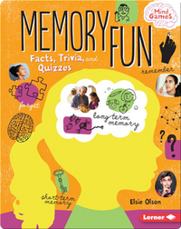 Memory Fun: Facts, Trivia, and Quizzes