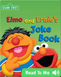 Elmo and Ernie's Joke Book
