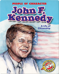 John F. Kennedy: A Life of Citizenship