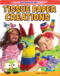 Tissue Paper Creations