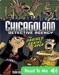 The Drained Brains Caper (Chicagoland: Detective Agency)