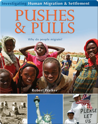 Pushes and Pulls: Why do People Migrate?