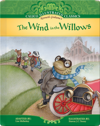Calico Illustrated Classics: The Wind in the Willows