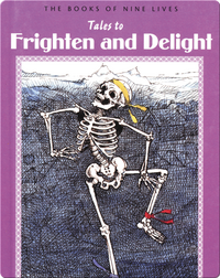 Tales to Frighten and Delight