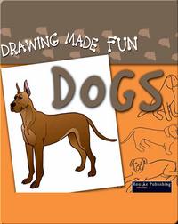 Drawing Made Fun: Dogs