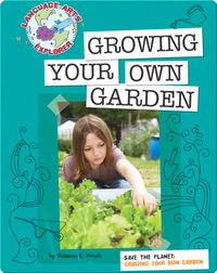 Save The Planet: Growing Your Own Garden