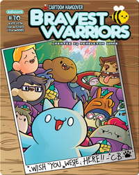 Bravest Warriors #30