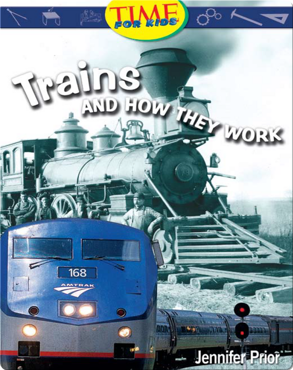 Trains and How They Work