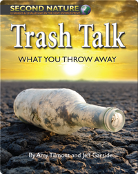 Trash Talk: What You Throw Away