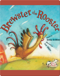 Brewster the Rooster