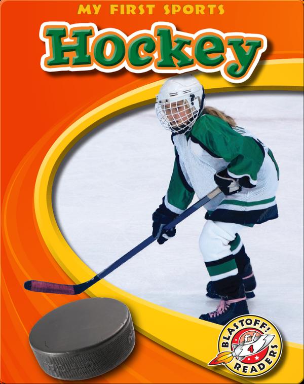 My First Sports: Hockey