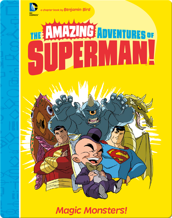 The Amazing Adventures of Superman!: Magic Monsters!