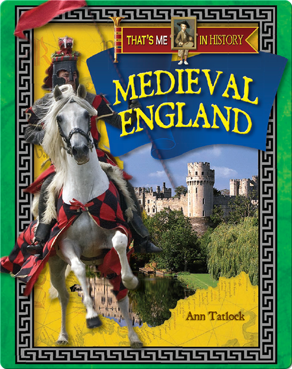That's Me in History: Medieval England