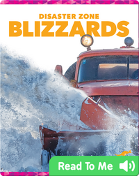 Disaster Zone: Blizzards