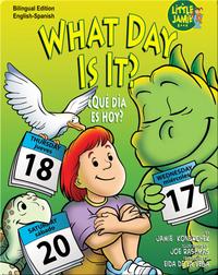 What Day is It?/¿Qué día es hoy?