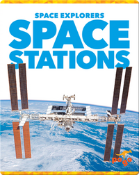 Space Explorers: Space Stations