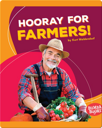 Hooray for Farmers!