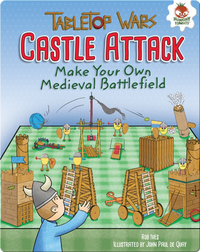 Castle Attack: Make Your Own Medieval Battlefield