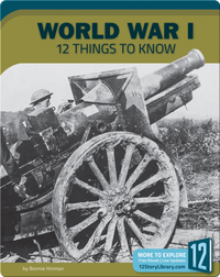 World War I 12 Things To Know