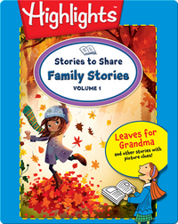 Stories to Share: Family Stories Volume 1