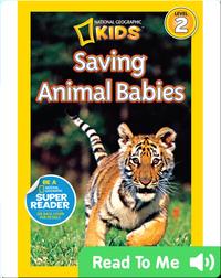 National Geographic Readers: Saving Animal Babies