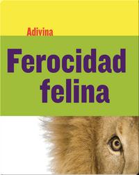 Ferocidad felina: León