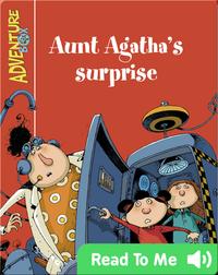Aunt Agatha's surprise