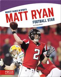 Matt Ryan: Football Star