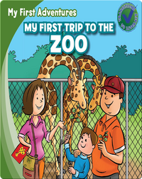 My First Trip to the Zoo
