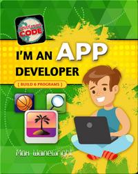 I'm an App Developer