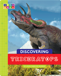 Discovering Triceratops