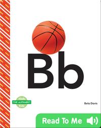The Alphabet: Bb