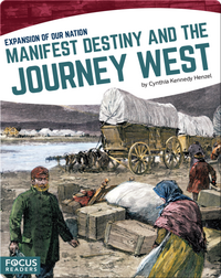 Manifest Destiny and the Journey West
