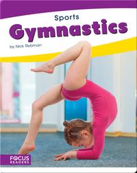 Focus Readers: Gymnastics