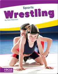 Focus Readers: Wrestling