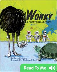 Wonky, A Robotics Club Story
