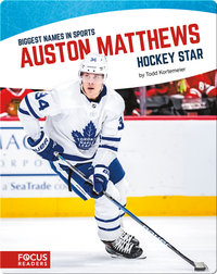Auston Matthews, Hockey Star