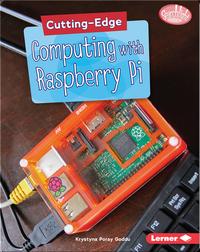 Cutting-Edge Computing with Raspberry Pi
