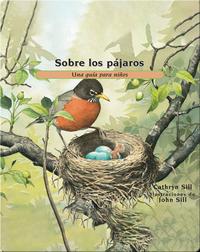 Sobre los pájaros: Una guía para niños