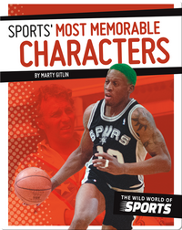 Sports' Most Memorable Characters